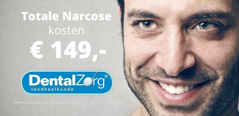 Totale narcose kosten € 149,- in combinatie met volledig kunstgebit
